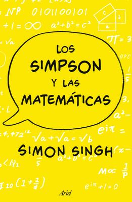 Los Simpson y Las Matematicas - Singh, Simon, Dr.