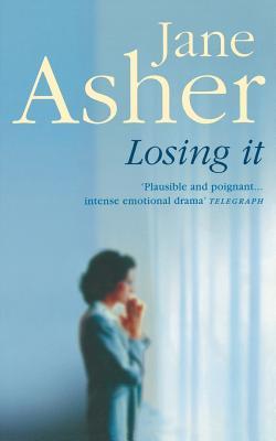 Losing It - Asher, Jane