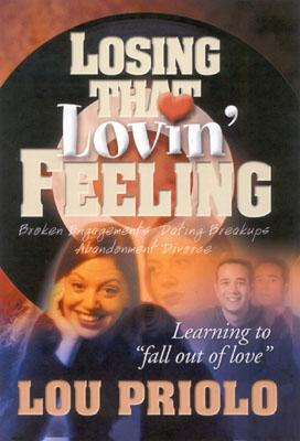 Losing That Lovin' Feeling - Priolo, Louis Paul