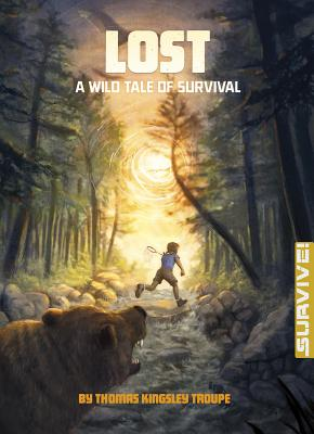 Lost: A Wild Tale of Survival - Troupe, Thomas Kingsley