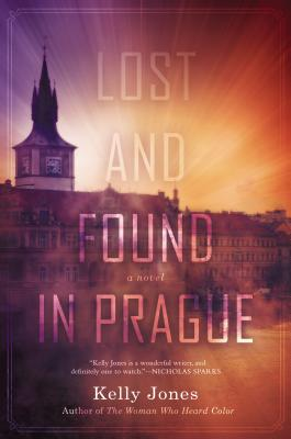 Lost and Found in Prague - Jones, Kelly