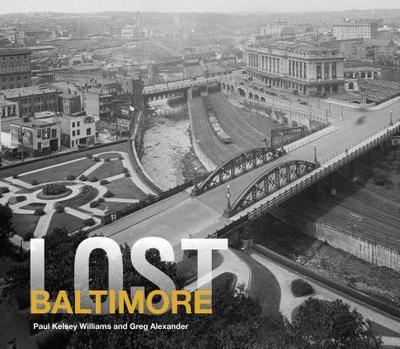 Lost Baltimore - Williams, Paul K