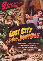 Lost City of the Jungle - Lewis D. Collins; Ray Taylor