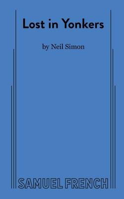Lost in Yonkers - Simon, Neil