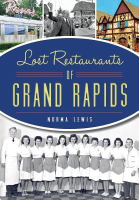 Lost Restaurants of Grand Rapids - Lewis, Norma