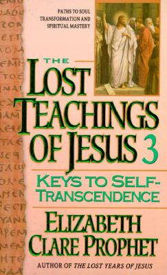 Lost Teachings on Keys to Spiritual Progress - Prophet, Elizabeth Clare