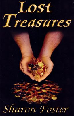 Lost Treasures - Foster, Sharon
