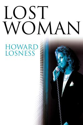 Lost Woman - Losness, Howard A