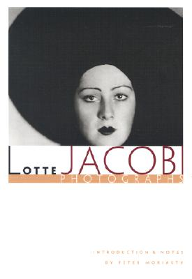 Lotte Jacobi Photographs - Jacobi, Lotte (Photographer), and Moriarty, Peter (Introduction by)