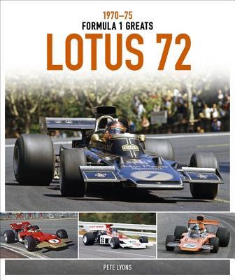 Lotus 72: 1970-75 - Lyons, Pete