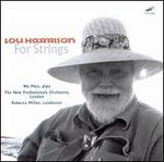 Lou Harrison: For Strings