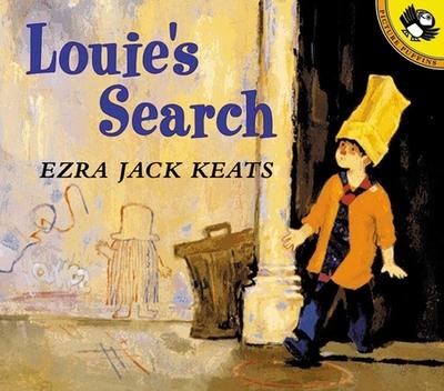 Louie's Search - Keats, Ezra Jack