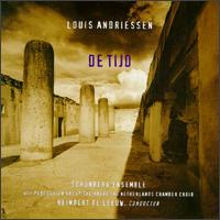 Louis Andriessen: De Tijd - Hague and Netherlands Chamber Choir (choir, chorus); Reinbert de Leeuw (conductor)
