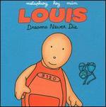 Louis Comic Book: Dreams Never Die