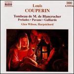 Louis Couperin: Tombeau de M. de Blancrocher