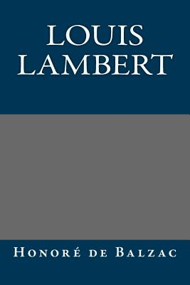 Louis Lambert - Honore De, Balzac
