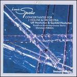 Louis Spohr: Concertantes for 2 Violins & Orchestra