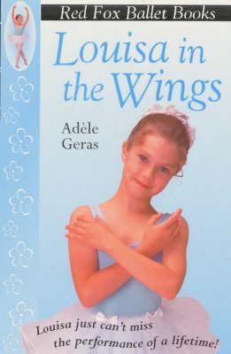 Louisa in the Wings - Geras, Adele