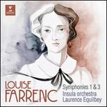 Louise Farrenc: Symphonies 1 & 3