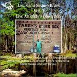 Louisiana Swamp Blues, Vol. 1: Live at Tabby's Blues Box