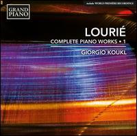 Lourié: Complete Piano Works, Vol. 1 - Giorgio Koukl (piano)