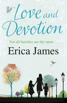 Love and Devotion - James, Erica
