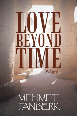 Love Beyond Time - Tanberk, Mehmet