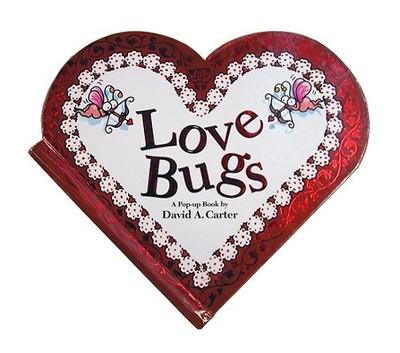 Love Bugs: A Pop Up Book -