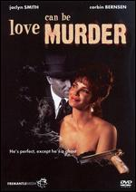 Love Can Be Murder - Jack Bender