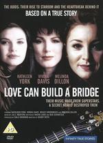 Love Can Build a Bridge - Bobby Roth