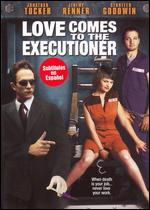 Love Comes to the Executioner - Kyle Bergersen