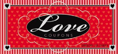 Love Coupons - Godek, Gregory J P