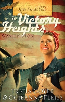 Love Finds You in Victory Heights, Washington - Goyer, Tricia
