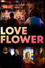 Love Flower - Sahm McGlynn