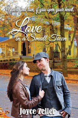Love in a Small Town - Zeller, Joyce