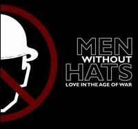 Love in the Age of War - Men Without Hats