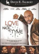 Love in the Nick of Tyme - David E. Talbert