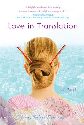 Love in Translation - Tokunaga, Wendy Nelson