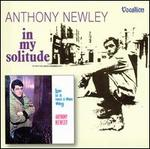 Love Is a Now and Then Thing/In My Solitude - Anthony Newley