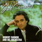 Love is Jose Carreras