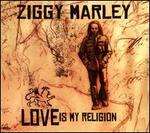 Love Is My Religion [Bonus Tracks]