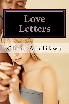 Love Letters: Love, Letters - Adalikwu, Chris