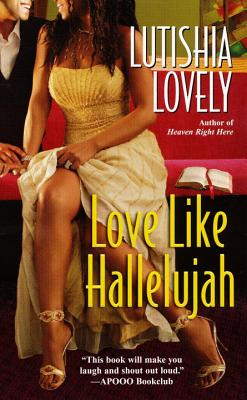 Love Like Hallelujah - Lovely, Lutishia
