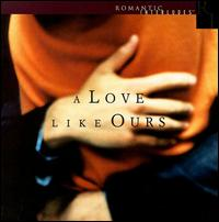 Love Like Ours - Various Artists