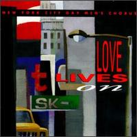 Love Lives on - New York City Gay Men's Chorus
