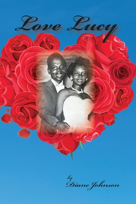 Love Lucy - Johnson, Diane