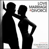 Love, Marriage & Divorce - Toni Braxton/Babyface