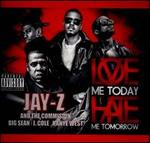 Love Me Today Hate Me Tomorrow