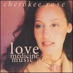 Love Medicine Music