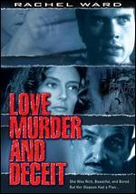 Love Murder and Deceit